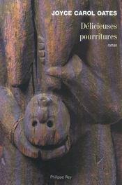 Délicieuses pourritures - Intérieur - Format classique