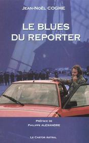 Le blues du reporter - Intérieur - Format classique