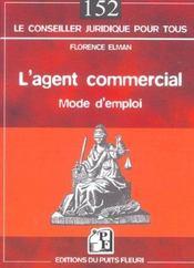 L'agent commercial. mode d'emploi (1re édition) - Intérieur - Format classique