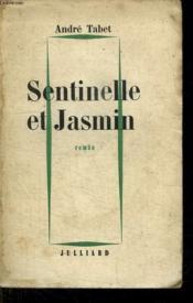Sentinelle Et Jasmin. - Couverture - Format classique