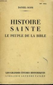 Histoire Sainte. Le Peuple De La Bible. - Couverture - Format classique