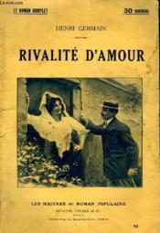 Rivalite D'Amour. - Couverture - Format classique