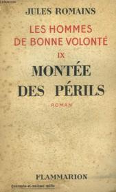 Les Hommes De Bonne Volonte. Tome 9 : Montee Des Perils. - Couverture - Format classique