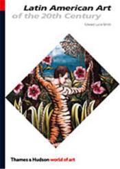 Latin American Art Of The Twentieth Century (World Of Art) /Anglais - Couverture - Format classique