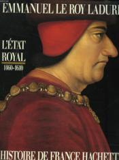 Histoire De France T.2 ; L'Etat Royal 1460-1610 - Couverture - Format classique