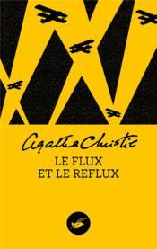 Le flux et le reflux - Couverture - Format classique