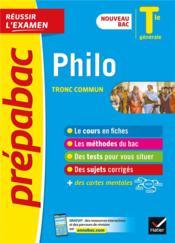 Prépabac réussir l'examen ; philosophie, tronc commun ; terminale générale (édition 2020/2021) - Couverture - Format classique
