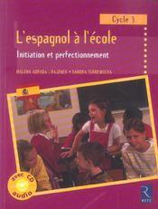 L'espagnol à l'école ; initiation et perfectionnement ; cycle 3 - Intérieur - Format classique
