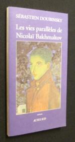 Les vies paralleles de nicolai bakhmaltov - Couverture - Format classique