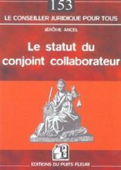 Le statut du conjoint collaborateur - Couverture - Format classique