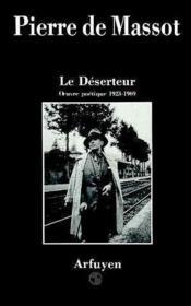 Le deserteur oeuvre poetique, 1923-1969 - Couverture - Format classique