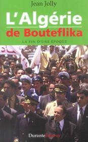 L'Algerie De Bouteflika - Intérieur - Format classique