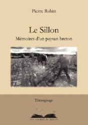 Le sillon ; mémoires d'un paysan breton - Couverture - Format classique