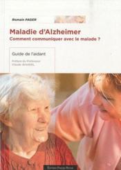 Maladie d'Alzheimer ; comment communiquer avec le malade ? - Couverture - Format classique