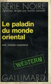Collection : Serie Noire N° 1626 Le Paladin Du Monde Oriental - Couverture - Format classique