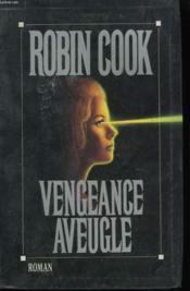 Vengeance Aveugle. - Couverture - Format classique