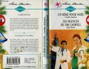 Un Bebe Pour Noel Suivi De : Les Silences Du Dr Caswell (That'S My Baby - A Loving Partnership) - Couverture - Format classique