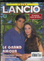 Lancio Color N° 203. Le Grand Amour Avec Alessandra Cellini Et Gordon Gray. - Couverture - Format classique