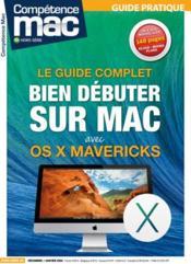 Competence Mac N.5 ; Bien Débuter Sur Mac Avec Os X Mavericks - Couverture - Format classique