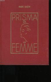 Le Prisma De La Femme. Encyclopedie De La Vie Pratique. N° 1. - Couverture - Format classique