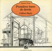Premieres Bases Dessin - Couverture - Format classique