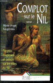 Complot Sur Le Nil - Couverture - Format classique