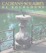Cadrans solaires de Bourgogne - Couverture - Format classique