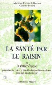 La Sante Par Le Raisin - Couverture - Format classique