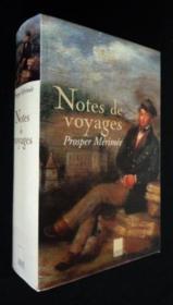 Notes de voyages prosper merimee - Couverture - Format classique