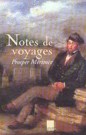 Notes de voyages prosper merimee - Intérieur - Format classique