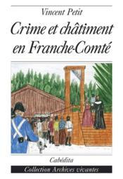 Crime Et Chatiment En Franche-Comte - Couverture - Format classique