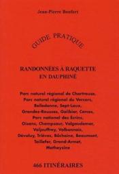 Randonnées à raquette en Dauphiné ; guide pratique - Couverture - Format classique