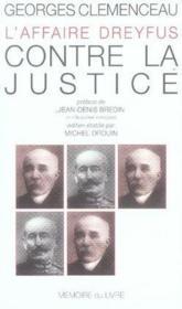 L'affaire dreyfus ; contre la justice - Couverture - Format classique