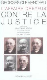 L'affaire dreyfus ; contre la justice - Intérieur - Format classique