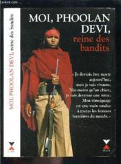 Moi Phoolan Devi, Reine Des Bandits - Couverture - Format classique