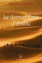Le dernier emir d'Arabie - Couverture - Format classique