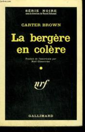 La Bergere En Colere. ( Murder Wears A Mantilla ). Collection : Serie Noire N° 657 - Couverture - Format classique