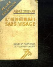 L Ennemi Sans Visage. - Couverture - Format classique