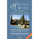Hotels De Reve En France A Prix Tres Doux ; Edition 2002 - Couverture - Format classique