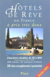 Hotels De Reve En France A Prix Tres Doux ; Edition 2002 - Intérieur - Format classique