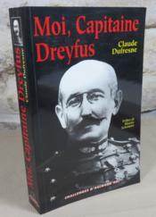 Moi, capitaine Dreyfus. - Couverture - Format classique