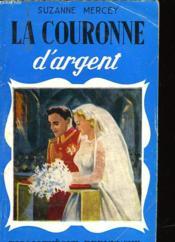 La Couronne D'Argent - Couverture - Format classique