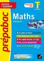 Prépabac réussir l'examen ; maths, spécialité ; terminale générale (édition 2020/2021) - Couverture - Format classique