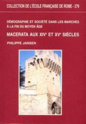 Demographie Et Societe Dans Les Marches A La Fin Du Moyen Age.Macerata Aux Xive Et Xve Siecles - Couverture - Format classique