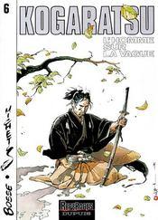 Kogaratsu t.6 ; l'homme sur la vague - Intérieur - Format classique