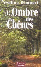 Ombre Des Chenes (L') - Intérieur - Format classique