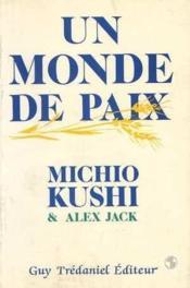 Un Monde De Paix - Couverture - Format classique
