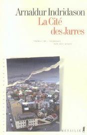 La cité des jarres - Intérieur - Format classique