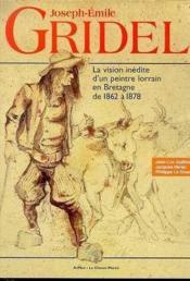 Gridel itineraire inedit peintre - Couverture - Format classique