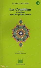 Les conditions à satisfaire pour tirer profit du Coran - Couverture - Format classique